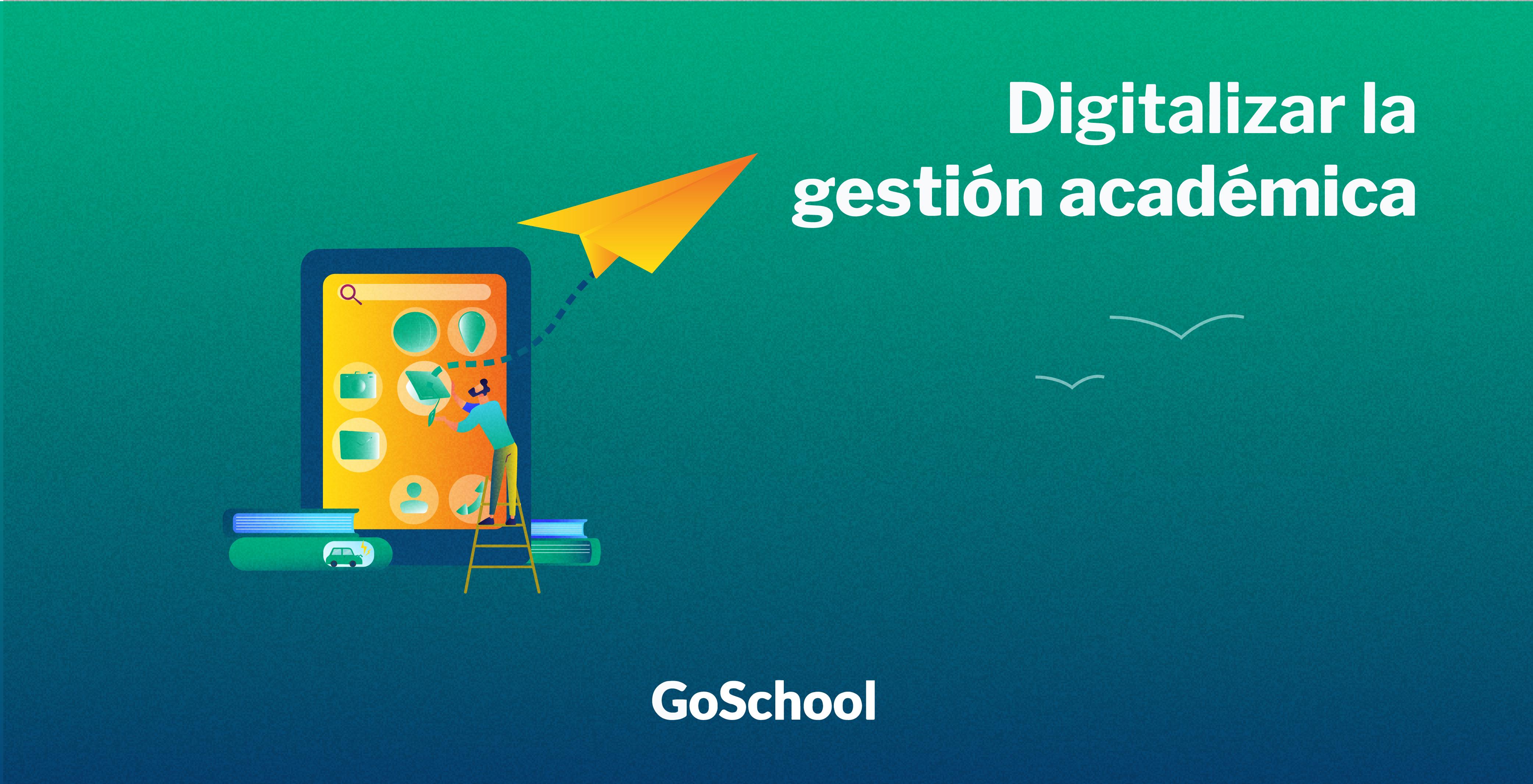 Digitalizar la gestión académica: cómo volar en lugar de andar